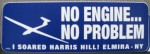 No Engine/No Problem Window Sticker